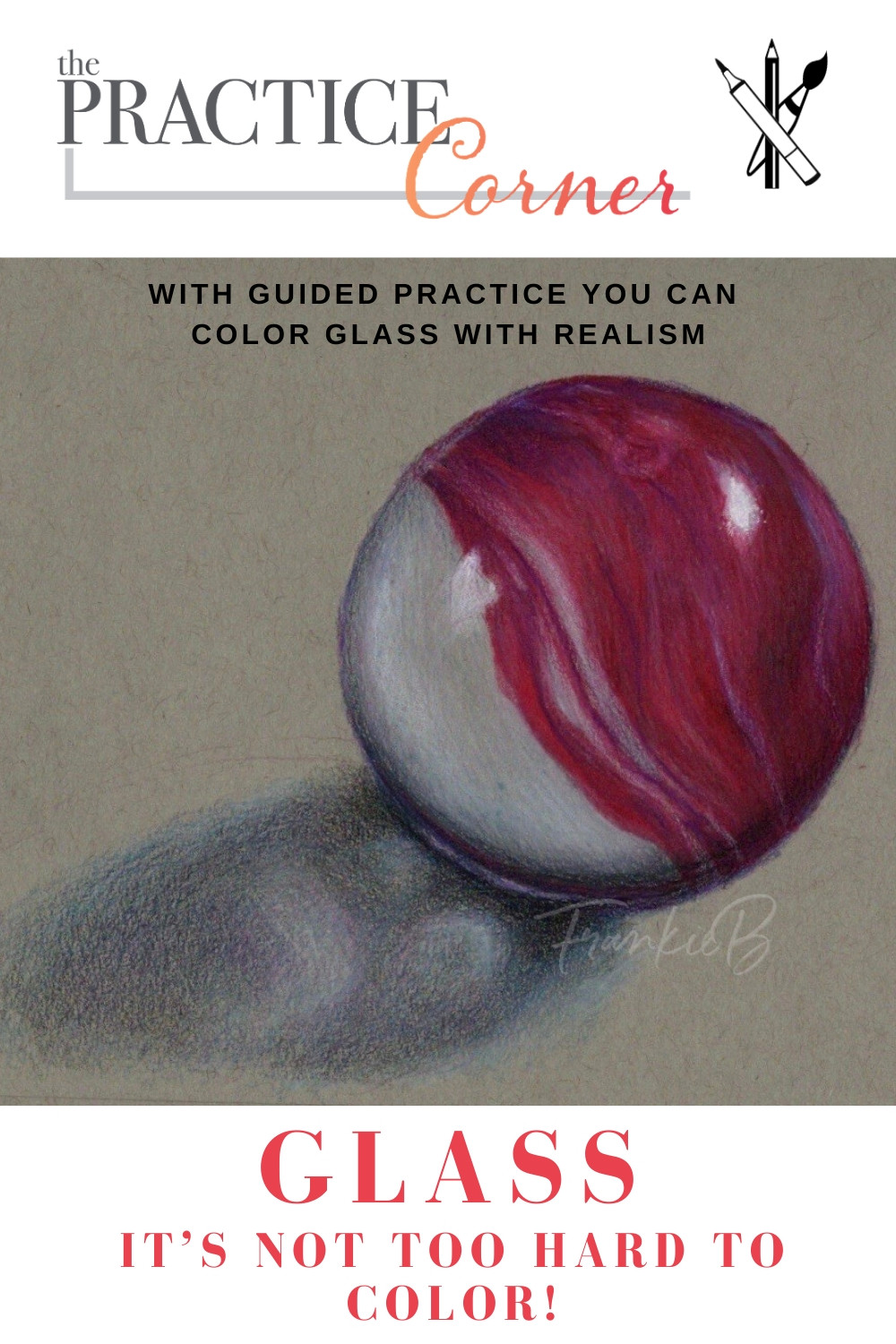 How to improve your coloring | What to practice with colored pencils | What to practice with Copic Markers | #coloredpencil #coloredpencilpractice #thepracticecorner #realisticcoloring #coloringtechniques #coloringingglass