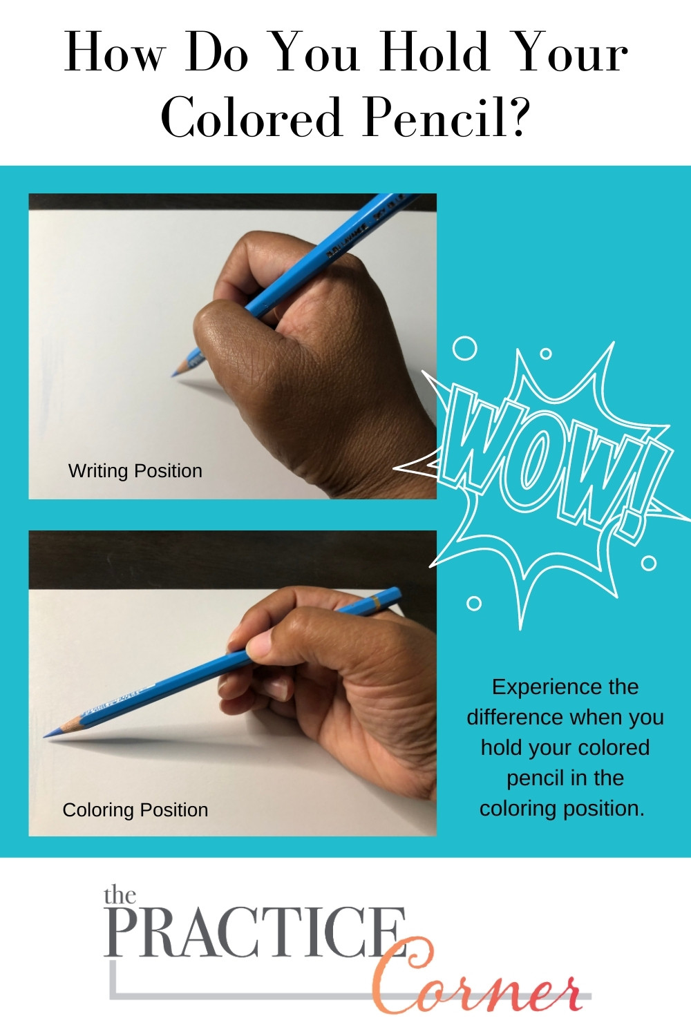 How to hold a colored pencil for coloring. | The Practice Corner | #howtoimproveyourcoloring #coloredpencilpractice
