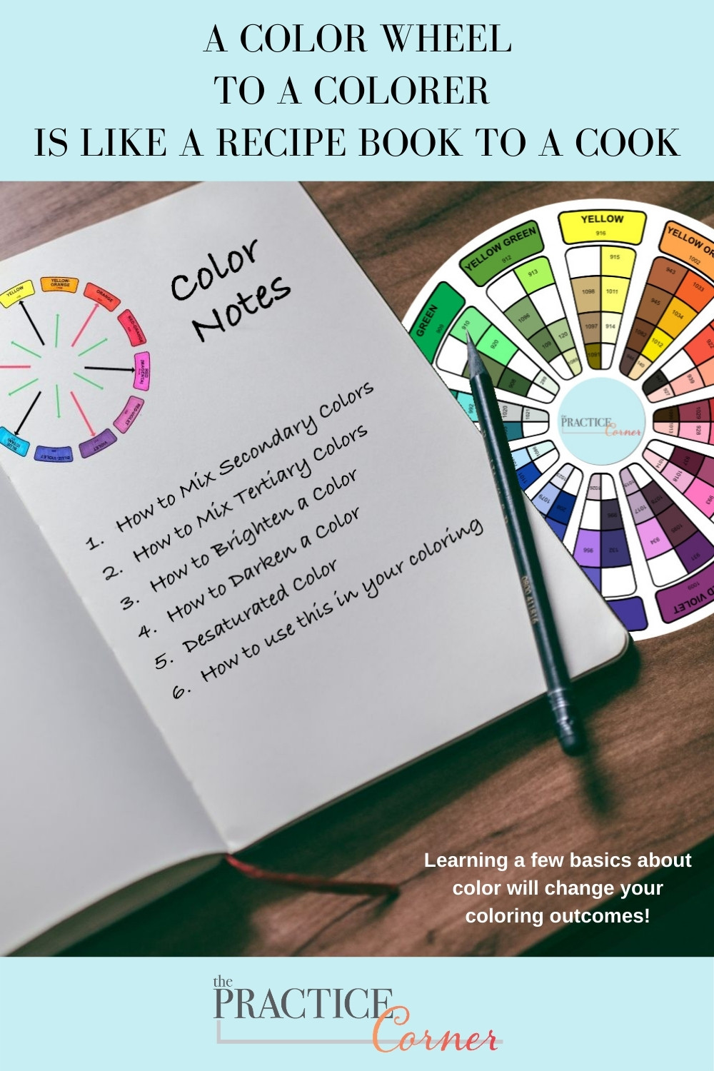 Improve your coloring results by learning some basic color theory. | The Practice Corner | #colortheory #coloredpencilpractice #copicmarkerpractice