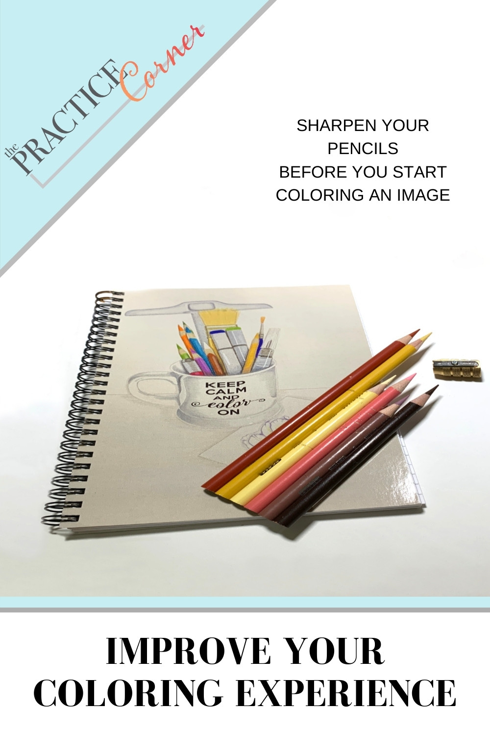 Tips to improve your coloring experience | Sharpen colored pencils | Copic marker maintenance #thepracticecorner #coloringtips