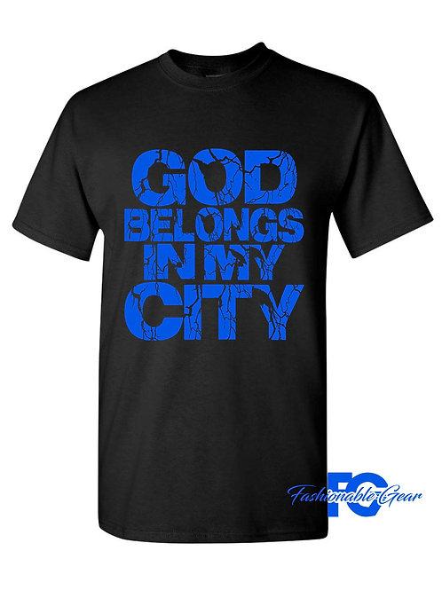 GOD BELONGS IN MY CITY