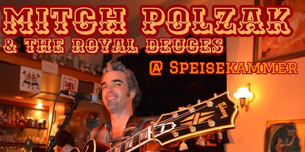 Mitch Polzak & The Royal Deuces @ Speisekammer