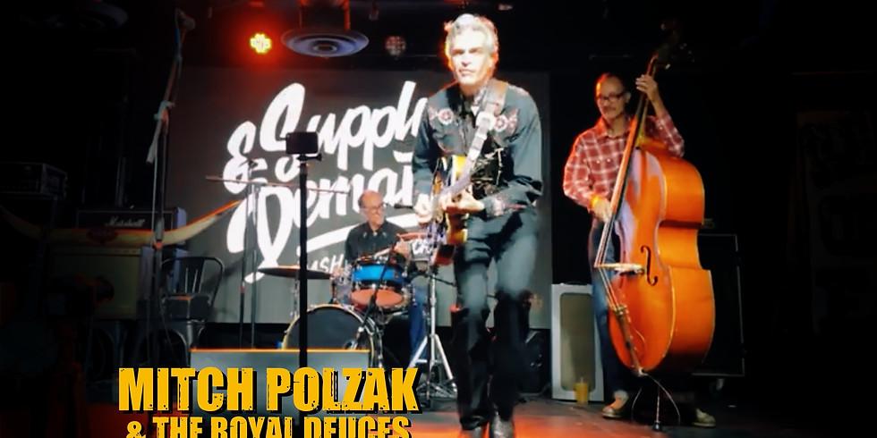 Mitch Polzak & The Royal Deuces at Supply & Demand! Long Beach, CA