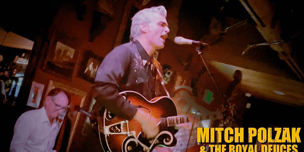 Mitch Polzak & The Royal Deuces at The Howard's Mystic Saloon! Avery, CA