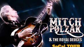 Mitch Polzak & The Royal Deuces hit SoCal July 15-18, 2021!!!