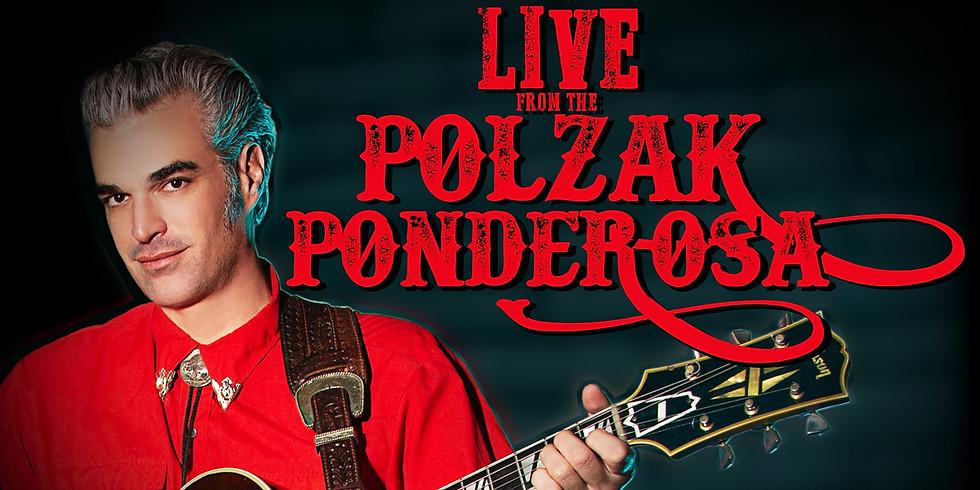 "Live From The POLZAK PONDEROSA! ""Johnny Cash Tribute"" Episode 18 (Livestream)"