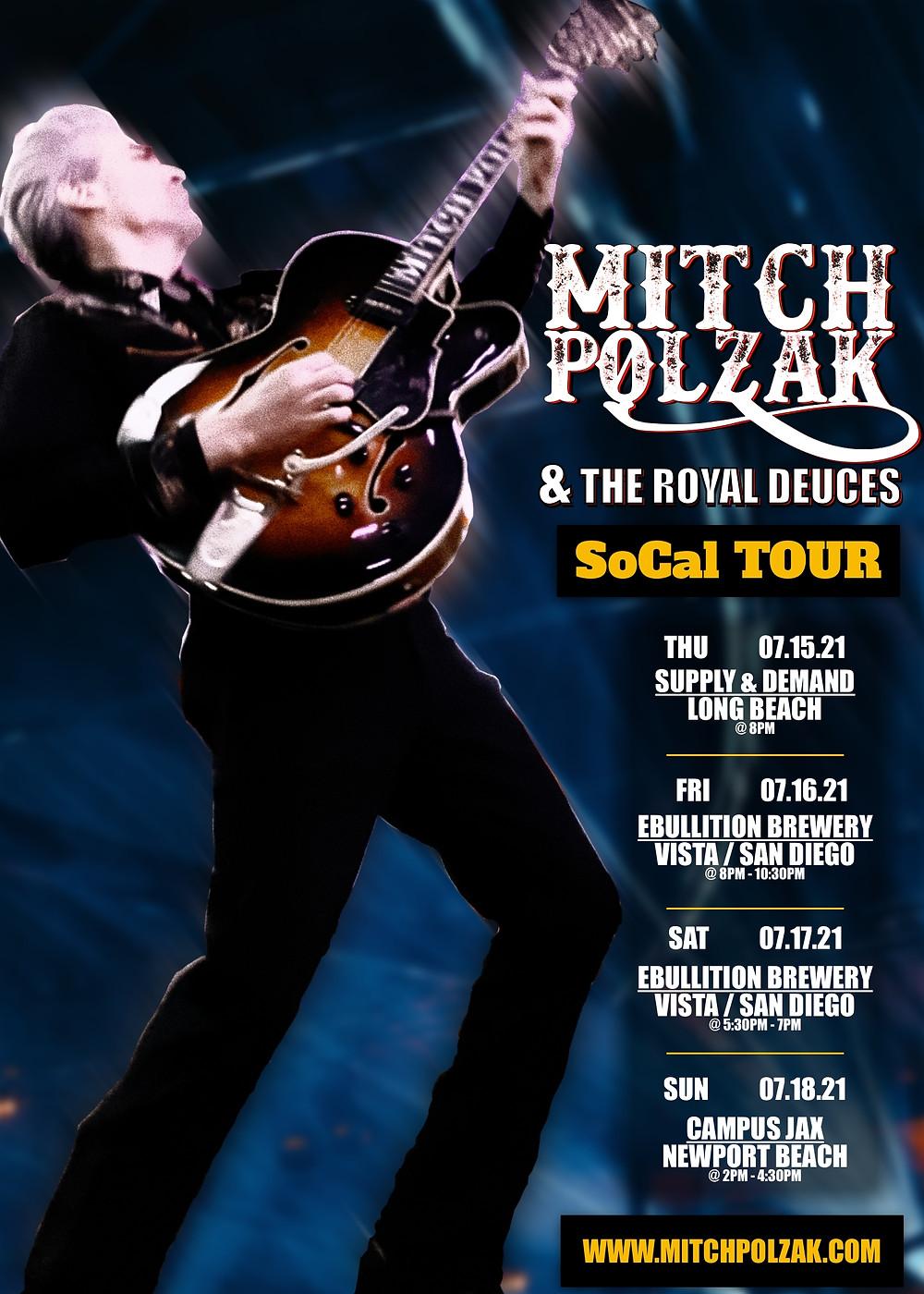 Mitch Polzak & The Royal Deuces SoCal Tour