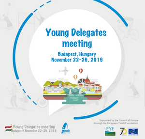 The Young Delegates' meeting will be held on 22-26 November 2019 in Budapest, Hungary