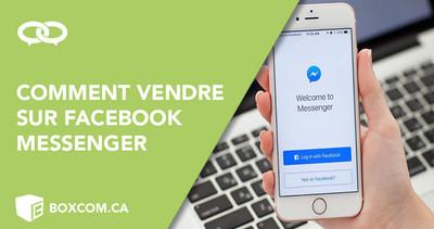 Comment vendre sur Facebook Messenger pour atteindre votre audience?