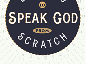 Learning to Speak God from Scratch – a Book Blog