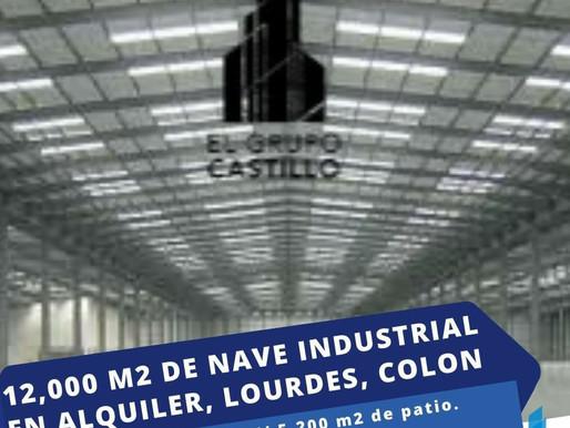 EN ALQUILER 12,000 M2 DE NAVE INDUSTRIAL EN LOURDES COLON, TOTAL O PARCIAL (NUEVO PROYECTO)