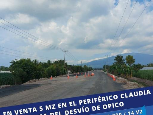 EL VENTA 5 MZ EN LA SALIDA PERIFÉRICA DEL PERIFÉRICO CLAUDIA LARS