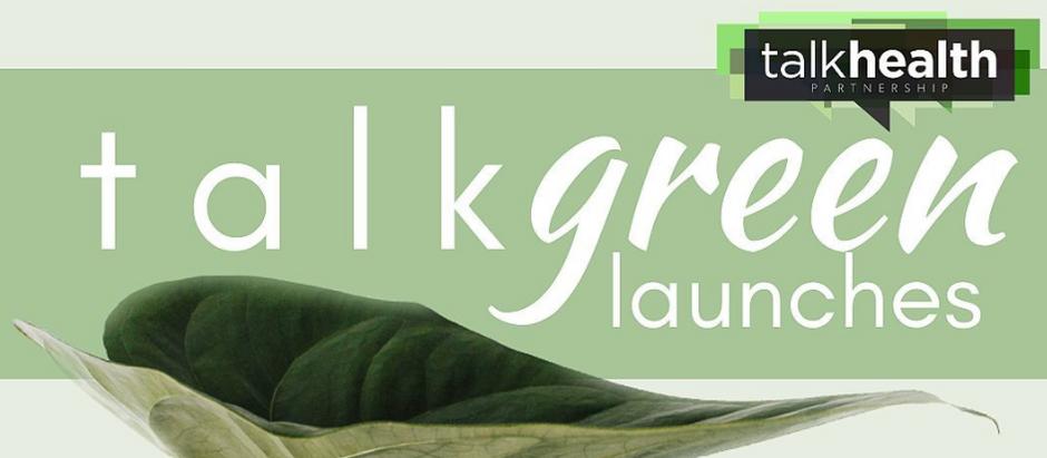 talkhealth launches talkgreen!