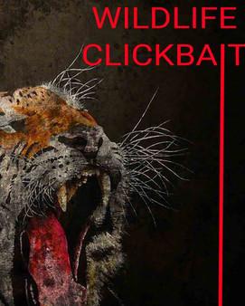 Wildlife Clickbait