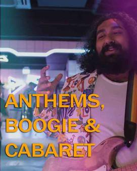 Anthems, Boogie & Cabaret