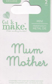 Cut & Make - Mini Sentiment Dies - Mum-Mother
