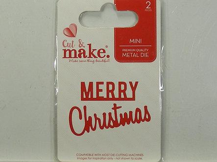 Cut & Make - Merry Christmas Die.