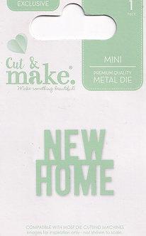 Cut & Make - Mini Sentiment Dies - New Home