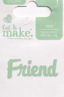 Cut & Make - Mini Sentiment Dies - Friend
