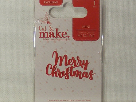Cut & Make - Merry Christmas Sentiment Die