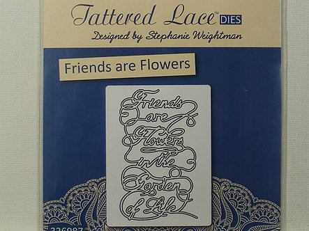 Tattered Lace - Friends Are Flowers sentiment Die