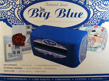 Tattered Lace - Big Blue Die Cutting Machine.