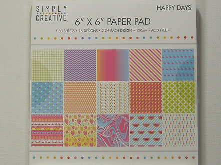 """Simply Creative - Happy Days 6"""" x 6"""" Paper Pad"""