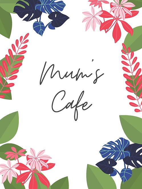 Mum's Cafe