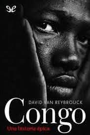 Congo, o cuando pocos lo quieren todo, terminan pobres y divididos todos