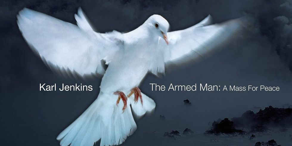 Jenkins - The Armed Man: A Mass for Peace