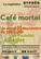 Prochain Café Mortel le mardi 25 Septembre au café Le Poulailler, à Bègles.