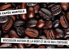 Café Mortel. Est-ce que cela nous tuera d'en parler?