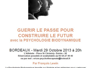 Première conférence sur la Psychologie Biodynamique à Bordeaux, le 29 Octobre organisée par les thér