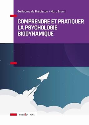 Un nouveau livre pour découvrir la Psychologie Biodynamique