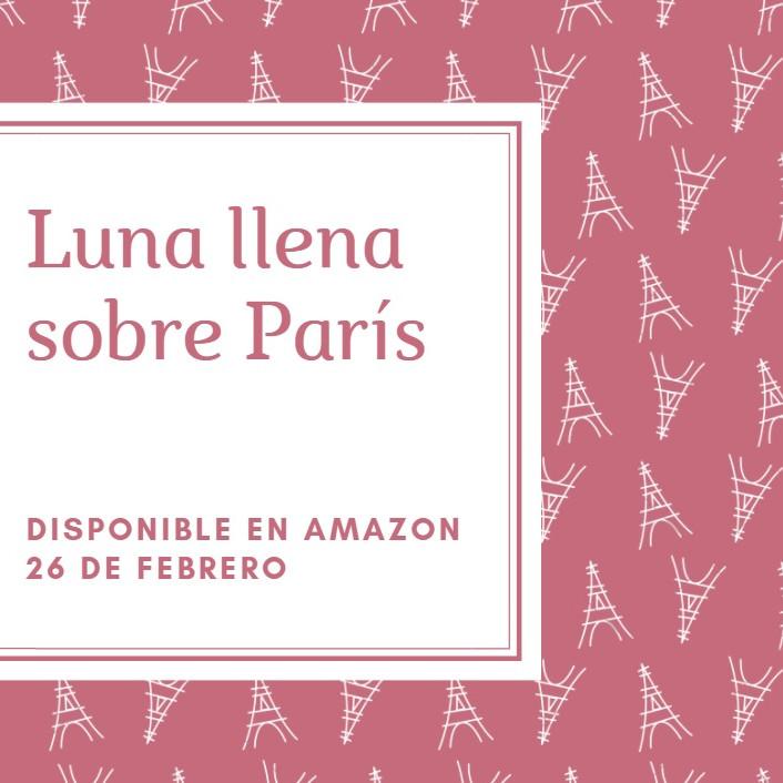 """Lanzamiento """"Luna llena sobre París"""""""