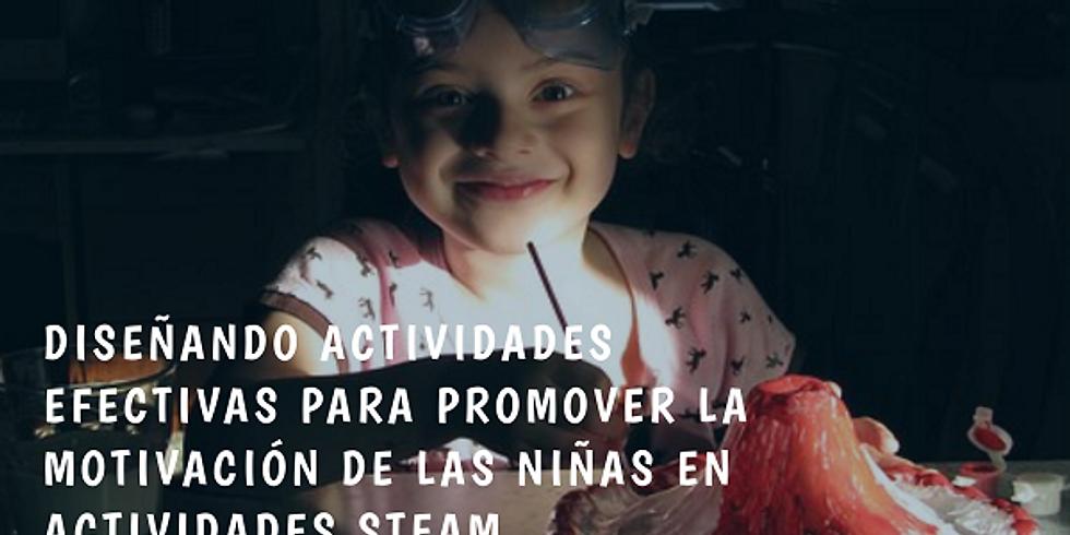 """Taller """"Diseñando actividades efectivas para promover la motivación de las niñas en actividades STEAM"""""""