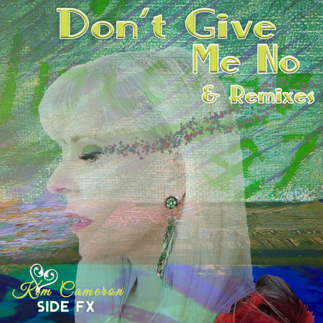 """Single Review: Kim Cameron Releases New Single """"Don't Give Me No"""""""