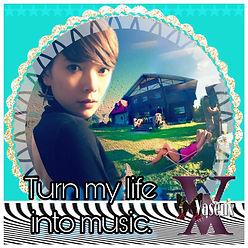 Turn_my_life_into_music_表.JPEG