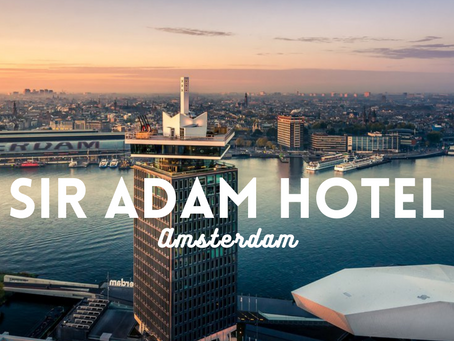 Sir Adam Hotel - A Mecca for Music & Culture Lovers (Amsterdam Hotel Review)