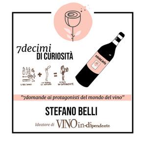 Alla scoperta di Vino In-dipendente con Stefano Belli