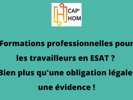 CAP'HOM : des formations adaptées pour accélérer l'inclusion des travailleurs en ESAT