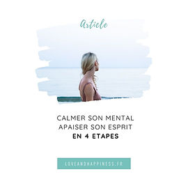 Article - Calmer son mental - 4 etapes -