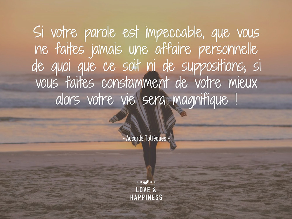Love & Happiness - Citation Toltèques