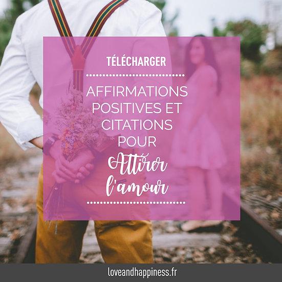Affirmations positives & citations pour attirer l'amour dans sa vie