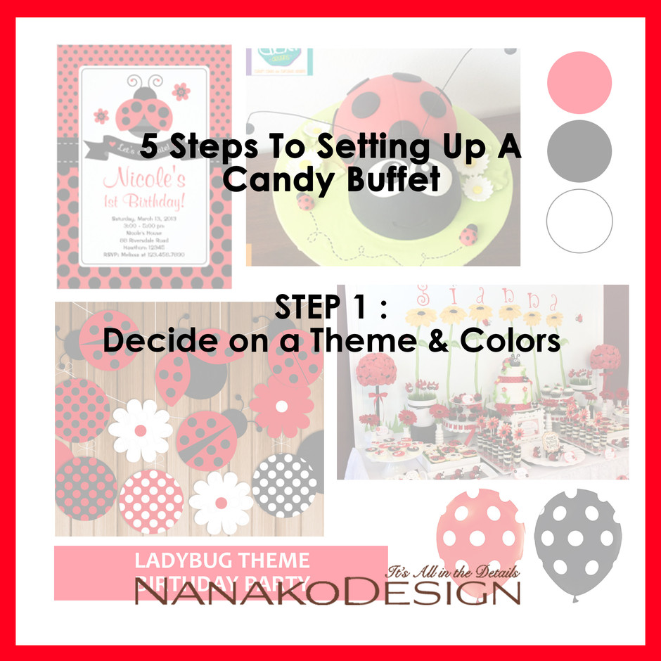 NANAKO TIPS : 5 STEPS TO SETTING UP A CANDY BUFFET