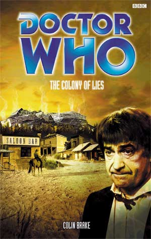 The Colony of Lies