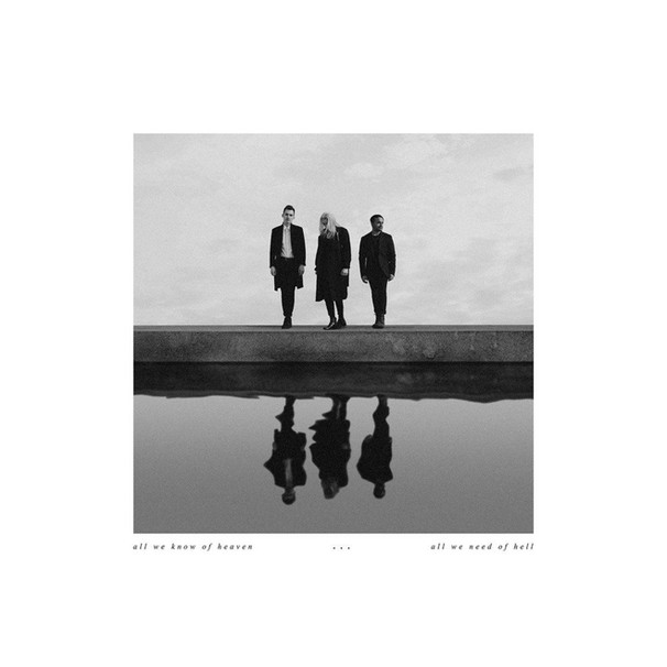 Pvris / All We Know of Heaven...