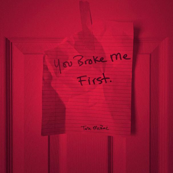 Tate McRae / You Broke Me First