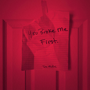 Tate McRae / you broke me first