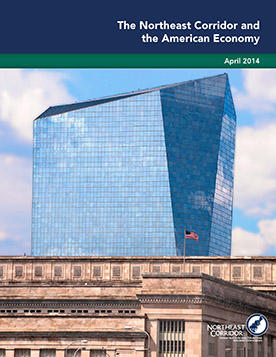 The Northeast Corridor and the American Economy (April 2014)